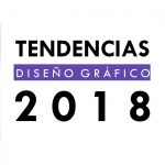 Tendencias 2018 – II